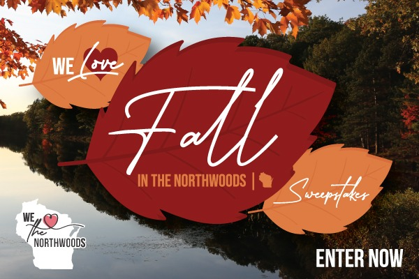 We Love Fall in the Northwoods Sweepstakes