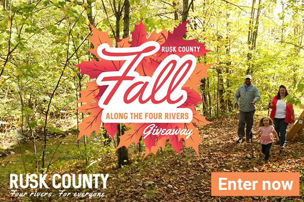 Win $300 to explore Rusk County this fall!