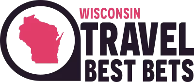 Wisconsin Travel Best Bets