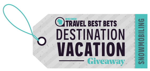 Wisconsin Travel Best Bets Destination Vacation Giveaway